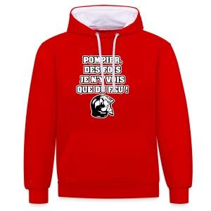POMPIER, DES FOIS JE N'Y VOIS QUE DU FEU - JEUX DE MOTS - FRANCOIS VILLE - Sweat-shirt contraste