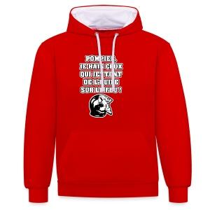 POMPIER, JE HAIS CEUX QUI JETTENT DE L'HUILE SUR LE FEU - JEUX DE MOTS - FRANCOIS VILLE - Sweat-shirt contraste
