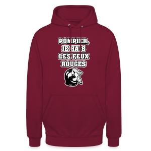 POMPIER, JE HAIS LES FEUX ROUGES - JEUX DE MOTS - FRANCOIS VILLE - Sweat-shirt à capuche unisexe