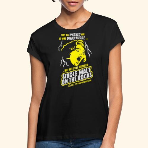 Single Malt on the Rocks - das Original - Frauen Oversize T-Shirt