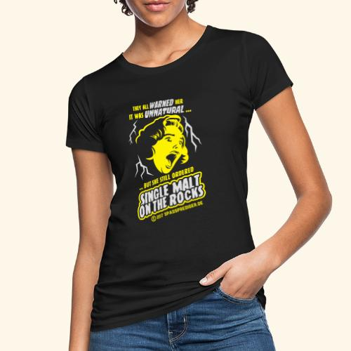 Single Malt on the Rocks - das Original - Frauen Bio-T-Shirt