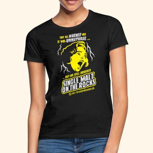 Single Malt on the Rocks - das Original - Frauen T-Shirt