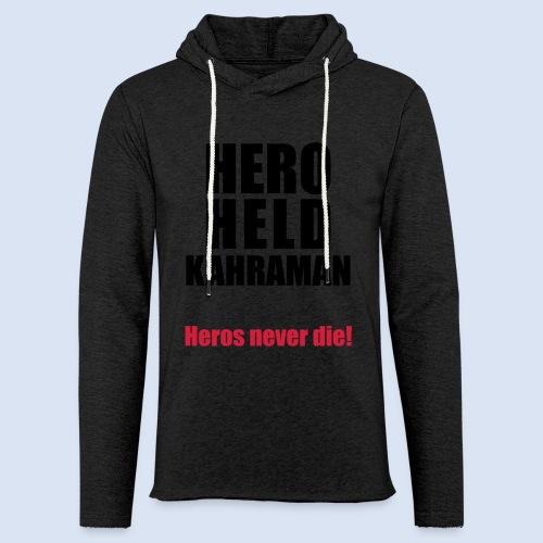 Hero Shirt Erdogan Shirt - Turkey Türkei #Erdogan #Turkey - Leichtes Kapuzensweatshirt Unisex