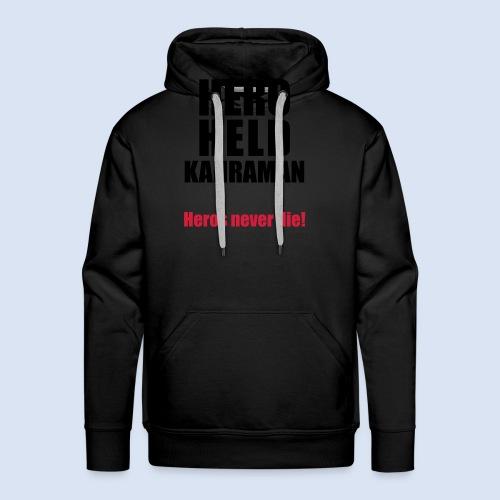 Hero Shirt Erdogan Shirt - Turkey Türkei #Erdogan #Turkey - Männer Premium Hoodie