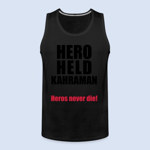 Hero Shirt Erdogan Shirt - Turkey Türkei #Erdogan #Turkey - Männer Premium Tank Top