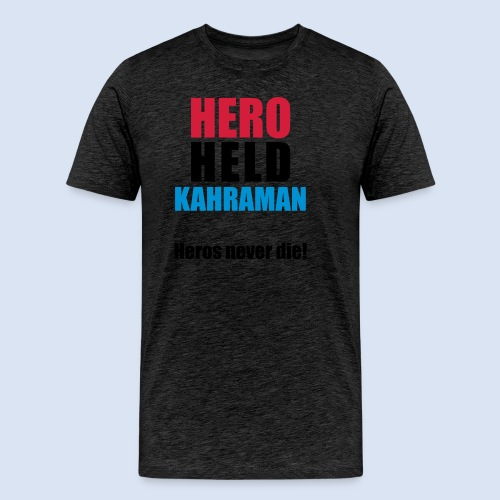 Hero Shirt Erdogan Shirt - Turkey Türkei #Erdogan #Kahraman - Männer Premium T-Shirt
