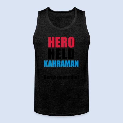 Hero Shirt Erdogan Shirt - Turkey Türkei #Erdogan #Kahraman - Männer Premium Tank Top