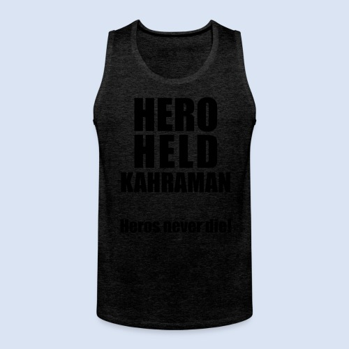 Hero Shirt Erdogan Shirt - Turkey Türkei #Erdogan #Kahraman - Männer Premium Tank Top