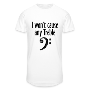 I won't cause any Trouble Bass T-Shirt - Männer Urban Longshirt