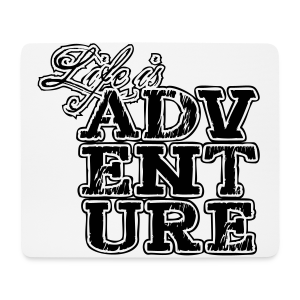 life is adventure - Mousepad (Querformat)