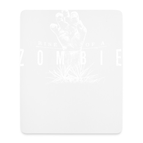 Rise of a Zombie - Mousepad (Hochformat)