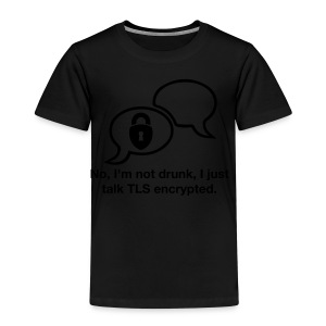 Talk TLS encrypted - Kinder Premium T-Shirt