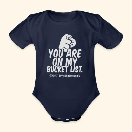 Bucket List - Baby Bio-Kurzarm-Body