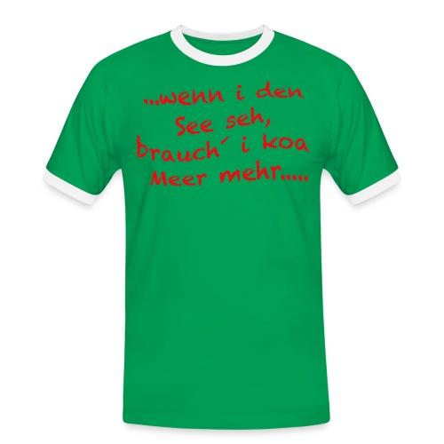 Wenn i den See seh - Männer Kontrast-T-Shirt