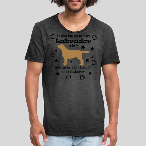 Als Gott den Labrador schuf... - Männer Vintage T-Shirt