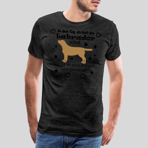 Als Gott den Labrador schuf... - Männer Premium T-Shirt