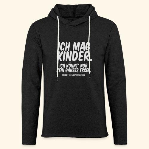 Ich mag Kinder - Leichtes Kapuzensweatshirt Unisex