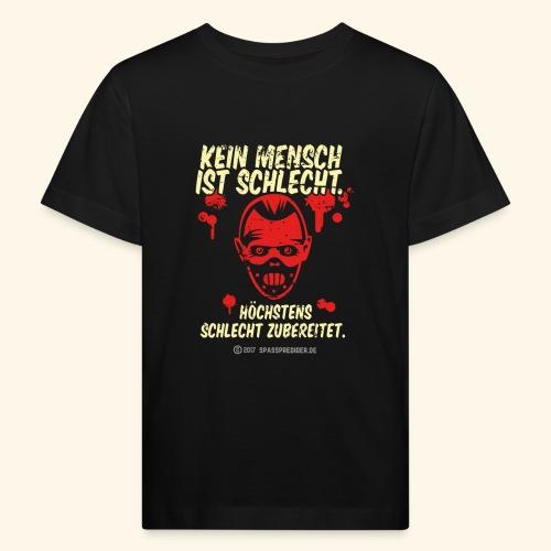 Kein Mensch ist schlecht - Kinder Bio-T-Shirt