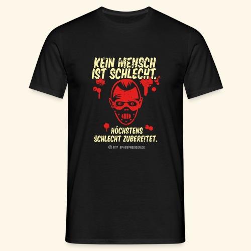 Kein Mensch ist schlecht - Männer T-Shirt