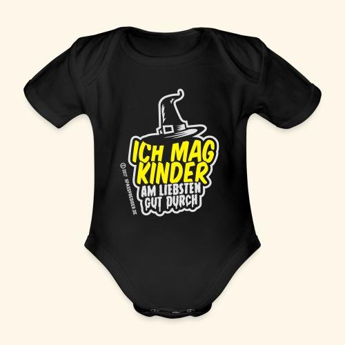 Ich mag Kinder ... am liebsten gut durch - Baby Bio-Kurzarm-Body