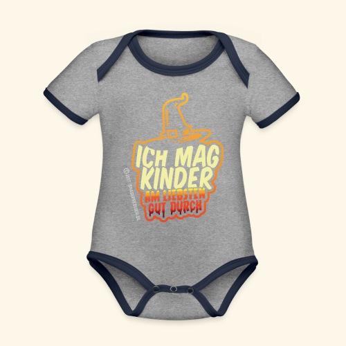 Ich mag Kinder ... am liebsten gut durch - Baby Bio-Kurzarm-Kontrastbody