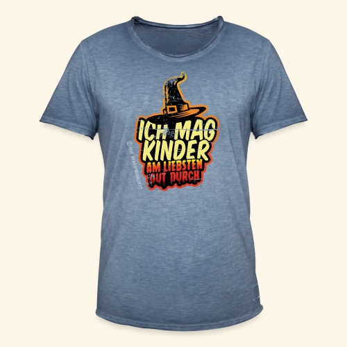 Ich mag Kinder ... am liebsten gut durch - Männer Vintage T-Shirt