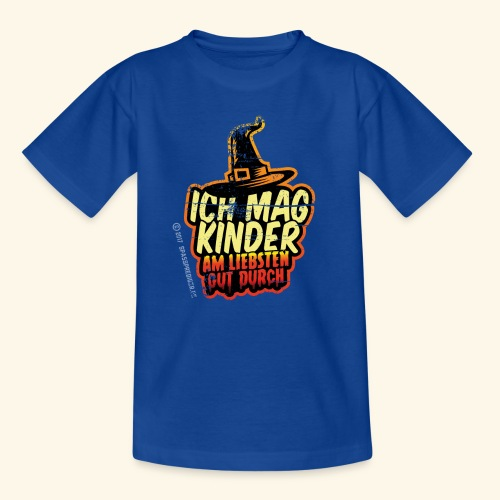 Ich mag Kinder ... am liebsten gut durch - Kinder T-Shirt