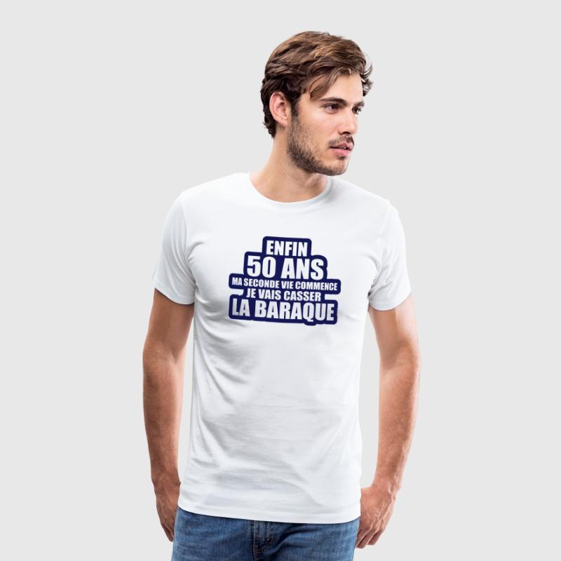 enfin 50 ans ma seconde vie commence Tee shirts - T-shirt Premium Homme