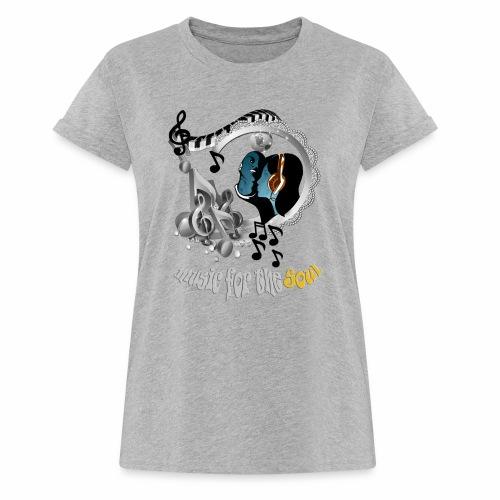 Soul-Music  - Women's Oversize T-Shirt