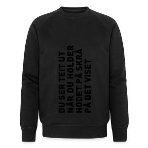Du ser teit ut... - Økologisk sweatshirt for menn fra Stanley & Stella
