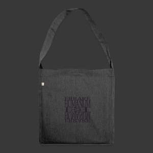 ERRARE HUMANUM EST - Shoulder Bag made from recycled material