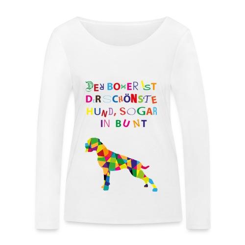 Für Boxerkinder - Frauen Bio-Langarmshirt von Stanley & Stella
