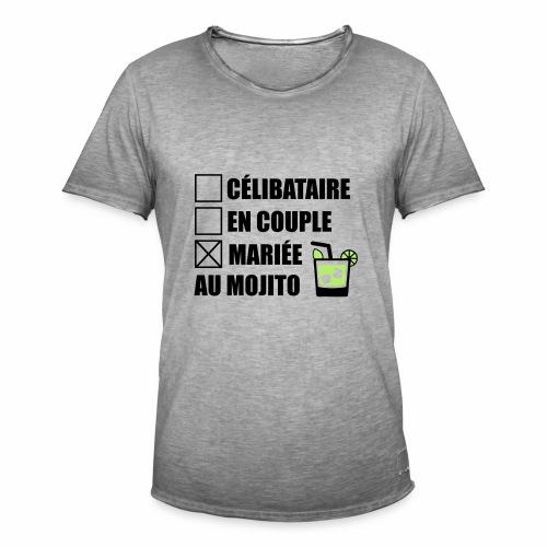 Célibataire,en couple, mariée au mojito ! - T-shirt vintage Homme