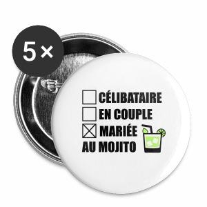 Célibataire,en couple, mariée au mojito ! - Badge moyen 32 mm