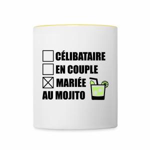 Célibataire,en couple, mariée au mojito ! - Tasse bicolore