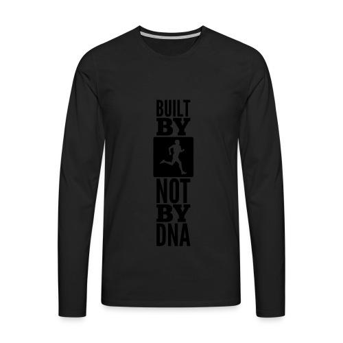Built by Running not by DNA - Männer Premium Langarmshirt
