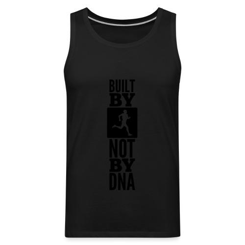 Built by Running not by DNA - Männer Premium Tank Top