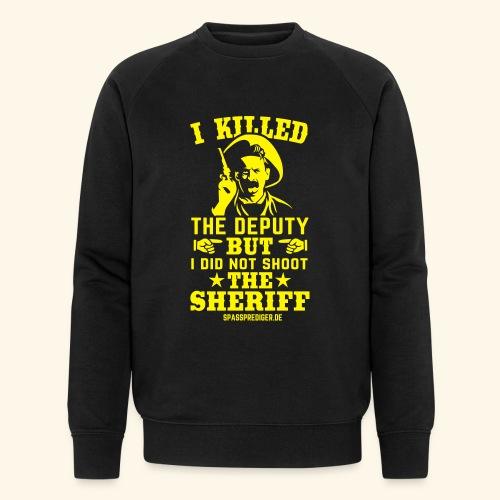 I killed the deputy - Männer Bio-Sweatshirt von Stanley & Stella