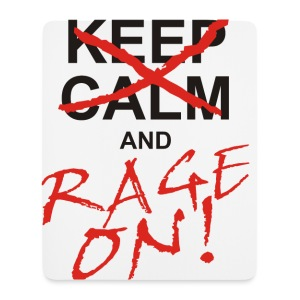 KEEP CALM and RAGE ON - black - Mousepad (Hochformat)