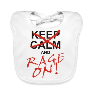 KEEP CALM and RAGE ON - black - Baby Bio-Lätzchen