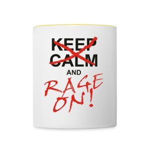 KEEP CALM and RAGE ON - black - Tasse zweifarbig