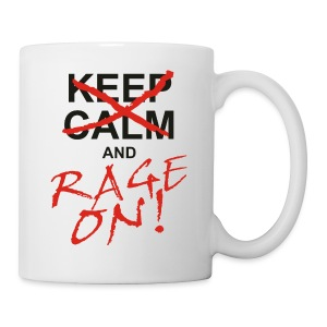 KEEP CALM and RAGE ON - black - Tasse
