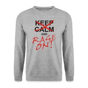 KEEP CALM and RAGE ON - black - Männer Pullover
