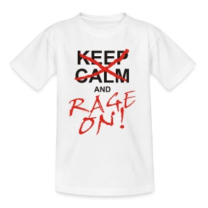 KEEP CALM and RAGE ON - black - Teenager T-Shirt
