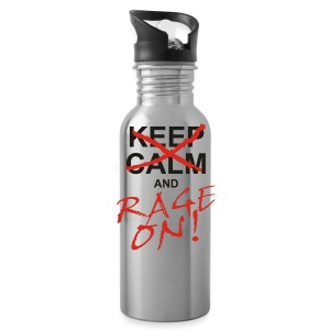 KEEP CALM and RAGE ON - black - Trinkflasche