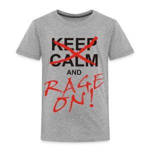 KEEP CALM and RAGE ON - black - Kinder Premium T-Shirt
