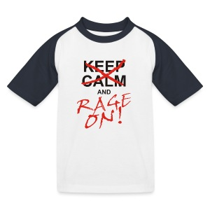 KEEP CALM and RAGE ON - black - Kinder Baseball T-Shirt