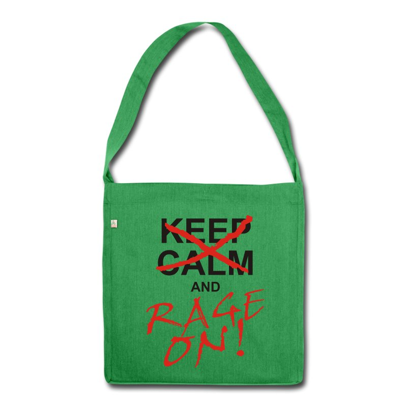 KEEP CALM and RAGE ON - black - Schultertasche aus Recycling-Material