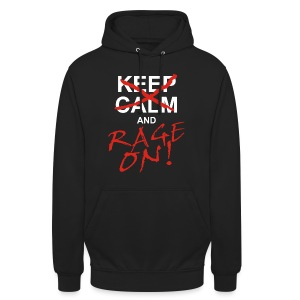 KEEP CALM and RAGE ON - white - Unisex Hoodie