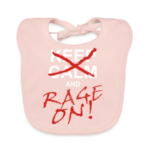 KEEP CALM and RAGE ON - white - Baby Bio-Lätzchen